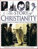 The Story of Christianity, Tyndale House Publishers Staff, 0842331972