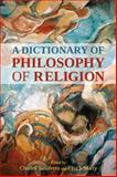 Dictionary of Philosophy of Religion, Marty, Elsa J., 1441111972