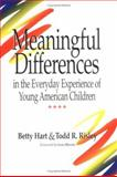 Meaningful Differences in the Everyday Experience of Young American Children, Hart, Betty and Risley, Todd R., 1557661979