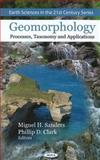 Geomorphology : Processes, Taxonomy and Applications, Sanders, Miguel H., 1608761975