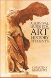 A Survival Guide for Art History Students, Maranci, Christina, 0131401971