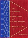 The Handbook of Brain Theory and Neural Networks, , 0262011972