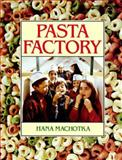 Pasta Factory, Hana Machotka, 0395601975