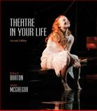 Theatre in Your Life, Barton, Robert and McGregor, Annie, 0495901970