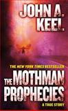 The Mothman Prophecies, John A. Keel, 0765341972