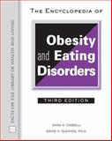 The Encyclopedia of Obesity and Eating Disorders, Cassell, Dana K. and Gleaves, David H., 0816061971