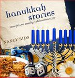 Hanukkah Stories, Nancy Rips, 0883911973