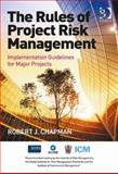 The Rules of Project Risk Management, Chapman, Robert James, 1472411978