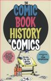 Comic Book History of Comics, Fred Van Lente, 1613771975
