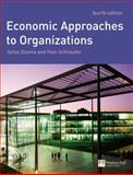 Economic Approaches to Organizations, Schreuder, Hein and Douma, Sytse, 0273681974