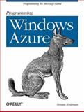 Programming Windows Azure : Programming the Microsoft Cloud, Krishnan, Sriram, 0596801971