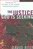 The Justice God Is Seeking, David Ruis, 0830741976