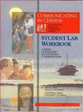 Communicating in Chinese : A Series of Exercises for Listening Comprehension, Yeh, Meng and Ning, Cynthia, 0887101976