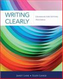 Writing Clearly : Grammar for Editing, Lane, Janet and Lange, Ellen, 111135197X