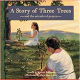 A Story of Three Trees, , 1403711976