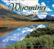 Wyoming Impressions, Fred Pflughoft, 1560371978