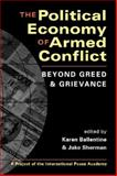 The Political Economy of Armed Conflict : Beyond Greed and Grievance, , 1588261972