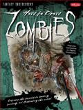 How to Draw Zombies, Michael Butkus and Merrie Destefano, 1600581978