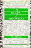 The Emergence of Biotechnology, Luigi Orsenigo, 0312031971