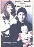 Social Work and the Family Unit 9780789011978