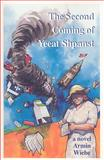 The Second Coming of Yeeat Shpanst, Armin Wiebe, 0888011970