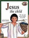 Jesus the Child, Noel Kelly, 0890511977