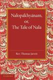Nalopakhyanam; or, the Tale of Nala, , 1107621976