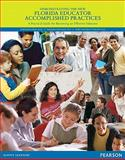 Demonstrating the New Florida Educator Accomplished Practices : A Practical Guide for Becoming an Effective Educator, Cross, Ava and Cross, Lorraine, 1256051977