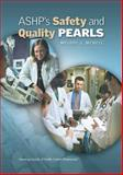 ASHP's Safety and Quality Pearls, Mcneil, Melodi, 1585281972
