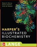 Harper's Illustrated Biochemistry, Murray, Robert K. and Granner, Darryl K., 0071461973
