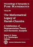 The Mathematical Legacy of Harish-Chandra 9780821811979