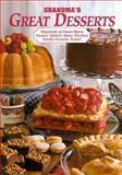 Grandmas Great Desserts, Reiman Publications Staff, 0898211972
