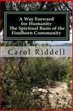 A Way Forward for Humanity, Carol Riddell, 1495321975