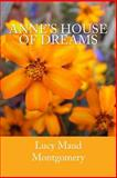 Anne's House of Dreams, Lucy Montgomery, 1500401978
