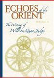 Echoes of the Orient, William Quan Judge, 1557001979