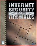 Internet Security and Firewalls, Vaid, Sapna, 1931841977