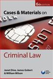 Cases and Materials on Criminal Law, Dine, Janet and Gobert, James, 0199541981
