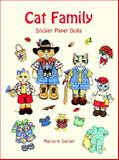 Cat Family Sticker Paper Dolls, Marjorie Sarnat, 0486401987