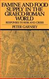 Famine and Food Supply in the Graeco-Roman World 9780521351980