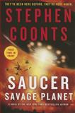 Saucer: Savage Planet (Hardcover Ed. ), Stephen Coonts, 1250061989
