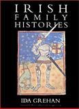 Irish Family Histories, Ida Grehan, 1568331983