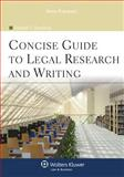 Concise Guide to Legal Research and Writing, Bouchoux, Deborah E., 0735591989