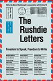 The Rushdie Letters : Freedom to Speak, Freedom to Write, Article 19 Organization Staff, 0803281986