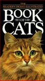 The Illustrated Book of Cats, Reader's Digest Editors, 0888501986
