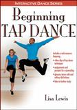 Beginning Tap Dance with Web Resource, Lewis, Lisa, 1450411983