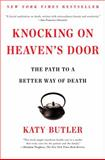 Knocking on Heaven's Door, Katy Butler, 1451641982