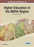 Handbook of Research on Higher Education in the MENA Region : Policy and Practice, , 1466661984