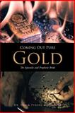 Coming Out Pure Gold, Una, & McFarland, Tyrone and Tyrone McFarland, 1491861983