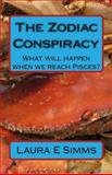 The Zodiac Conspiracy, Laura Simms, 1495371980