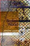 Broken World, Joseph Lease, 1566891981